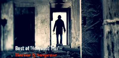 "artwork for playlist Best of ""Hollywood Trax"" - Horror & Suspense"